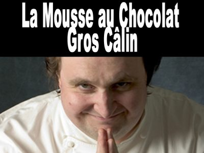 Mousse au chocolat comme un «Gros Câlin»
